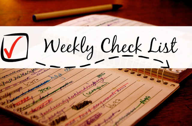 Weekly Check List