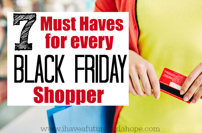 7 Must Haves for Every Black Friday Shopper
